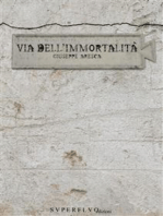 Via dell'immortalità