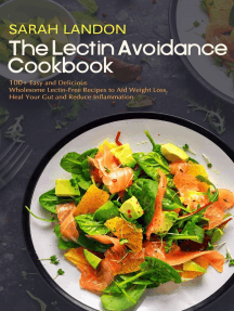 The Lectin Avoidance Cookbook: 99 Easy and Delicious Wholesome Lectin-Free Recipes to Aid Weight Loss, Heal Your Gut and Reduce Inflammation: Lectin Free Cookbooks, #1