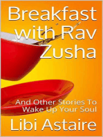 Breakfast with Rav Zusha and Other Stories to Wake Up Your Soul