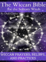 The Wiccan Bible for the Solitary Witch