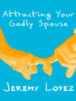 Attracting Your Godly Spouse
