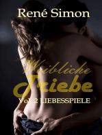 Weibliche Triebe Vol.2