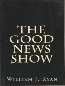 The Good News Show