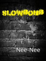 Slowbomb