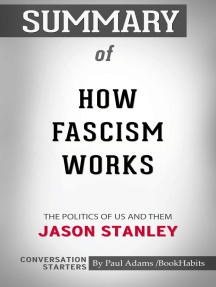 Summary of How Fascism Works: The Politics of Us and Them