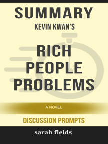 Summary: Kevin Kwan's Rich People Problems: A Novel