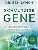 Schmutzige Gene