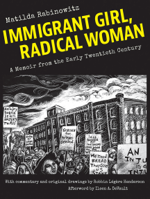 Immigrant Girl, Radical Woman: A Memoir from the Early Twentieth Century