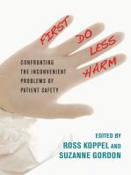 First, Do Less Harm