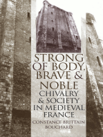 """Strong of Body, Brave and Noble"""