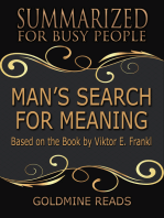 Man's Search for Meaning - Summarized for Busy People