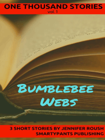 Bumblebee Webs: One Thousand Stories, #1