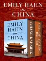 Emily Hahn on China: Chiang Kai-Shek and China Only Yesterday, 1850–1950