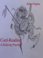 Cord-Reading, A Bodying Practice