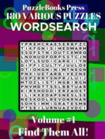 PuzzleBooks Press - WordSearch - Volume 1: 180 Various Puzzles - Find Them All!
