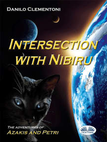 Intersection With Nibiru: The Adventures Of Azakis And Petri