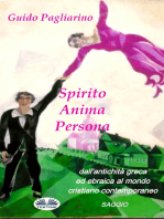 Spirito, Anima, Persona Dall'antichità Greca Ed Ebraica Al Mondo Cristiano Contemporaneo