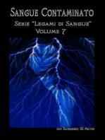 Sangue Contaminato (Legami Di Sangue - Volume 7)