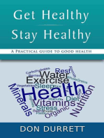 Get Healthy / Stay Healthy