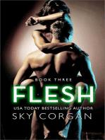 Flesh - Book Three