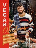 Vegan Christmas: Über 70 wundervolle Rezepte für Weihnachten des Kult Avant-Garde Veganers
