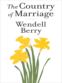 The Country of Marriage: Poems
