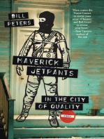 Maverick Jetpants in the City of Quality: A Novel