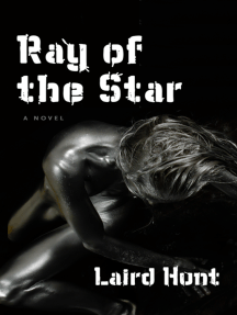 Ray of the Star: A Novel