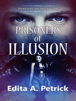 The Prisoners of Illusion