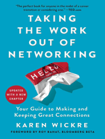 Taking the Work Out of Networking: An Introvert's Guide to Making Connections That Count