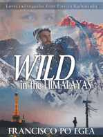 WILD in the Himalayas. Loves and tragedies from Paris to Kathmandu. (Travel)
