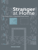 Stranger at Home: The Praise Poet in Apartheid South Africa