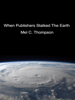 When Publishers Stalked The Earth