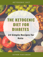 The Ketogenic Diet For Diabetes 24 Simple Recipes for Keto