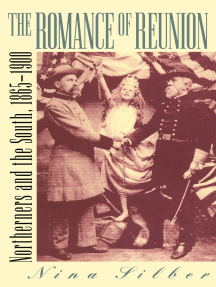 The Romance of Reunion: Northerners and the South, 1865-1900