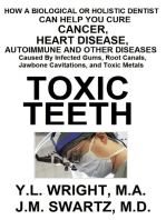 Toxic Teeth