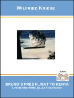 Bruno's Free Flight to Kenya