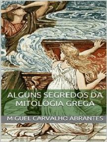Alguns Segredos da Mitologia Grega