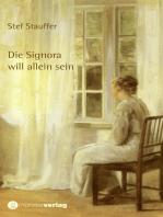 Die Signora will allein sein