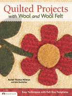 Quilted Projects with Wool and Wool Felt