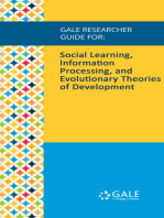 Gale Researcher Guide for: Social Learning, Information Processing, and Evolutionary Theories of Development