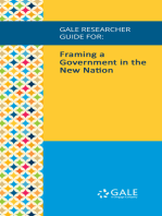 Gale Researcher Guide for: Framing a Government in the New Nation