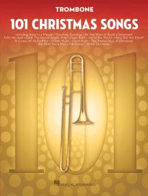 101 Christmas Songs: for Trombone