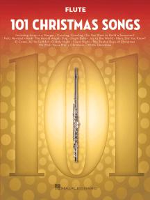 101 Christmas Songs: for Flute