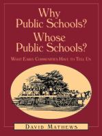 Why Public Schools? Whose Public Schools?