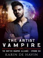The Artist Vampire Episode Six