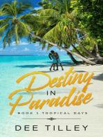 Destiny In Paradise