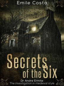 Secrets of the Six: Dr Andre Ermite. The investigation in medieval style, #1