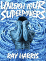 Unleash Your Superpowers!