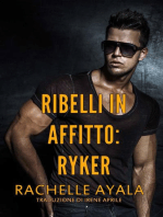 Ribelli in Affitto - Ryker